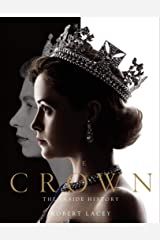 The Crown: The official book of the hit Netflix series Kindle Edition
