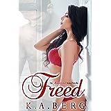 Freed: An UnInhibited Novella (The UnInhibited Series Book 3)