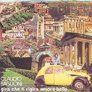 Gira Che Ti Rigira Amore Bello/2nd New P