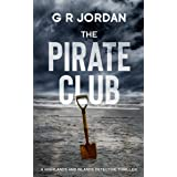 The Pirate Club: A Highlands and Islands Detective Thriller (Highlands & Islands Detective Book 6)