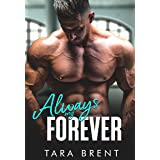 Always My Forever: A Second Chance Romance (Forbidden Series)