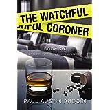 The Watchful Coroner (Fenway Stevenson Mysteries Book 6)