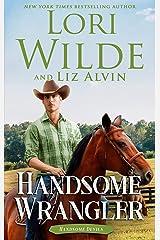 Handsome Wrangler: A Romantic Comedy (Handsome Devils Book 6) Kindle Edition