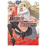 Arifureta: From Commonplace to World's Strongest (Light Novel) Vol. 7