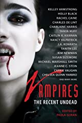 Vampires: The Recent Undead (Otherworld Stories series) Kindle Edition