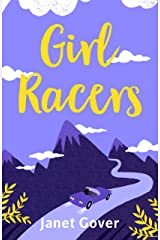 Girl Racers: An action-packed romance to keep you on the edge of your seat Kindle Edition