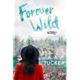 Forever Wild: A Novella (The Simple Wild Book 3)