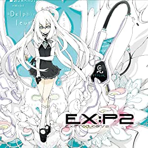 EX:P2 ~Ex:Producers2 (ジャケットイラストレーター 夢之式)