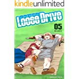 Loose Drive 5巻 (マンガハックPerry)