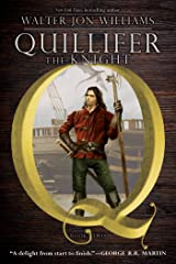 Quillifer the Knight Kindle Edition