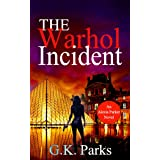 The Warhol Incident (Alexis Parker Book 2) (English Edition)