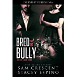 Bred by the Bully (Breeding Season Book 8)