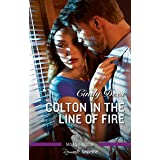 Colton in the Line of Fire (The Coltons of Kansas)