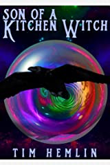 Son of a Kitchen Witch Kindle Edition