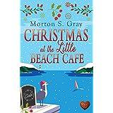 Christmas at the Little Beach Cafe: A heart-warming, cosy Christmas romance (Borteen Secrets Book 5)