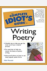 The Complete Idiot's Guide to Writing Poetry Kindle Edition