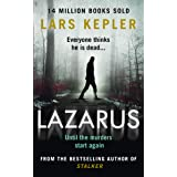 Lazarus: The most chilling and terrifying serial killer thriller of the year from the No. 1 international bestselling author: