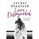 Love Disregarded