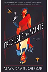 Trouble the Saints: A Novel Kindle Edition