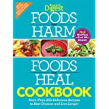 Foods That Harm, Foods That Heal Cookbook: More Than 250 Delicious Recipes to Beat Disease and Live Longer