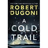 A Cold Trail (Tracy Crosswhite Book 7)