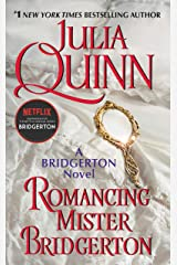 Romancing Mister Bridgerton (Bridgertons Book 4) Kindle Edition