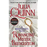 Romancing Mister Bridgerton (Bridgertons Book 4)