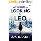 Looking For Leo: a nail-biting psychological suspense thriller (English Edition)