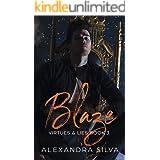 Blaze (Virtues & Lies Book 3)