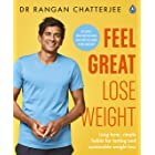 Feel Great Lose Weight: Long term, simple habits for lasting and sustainable weight loss (English Edition)