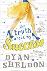The Truth About My Success Kindle Edition