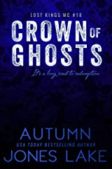 Crown of Ghosts (Lost Kings MC Book 18) Kindle Edition