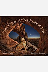 """Dreaming of Arches National Park (""""Dreaming of"""") Kindle Edition"""