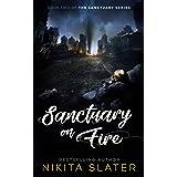 Sanctuary on Fire (The Sanctuary Series Book 2)