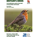 Britain's Birds: An Identification Guide to the Birds of Great Britain and Ireland Second Edition, fully revised and updated: