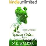 Spencer Cohen Series, Book Three (The Spencer Cohen Series 3)