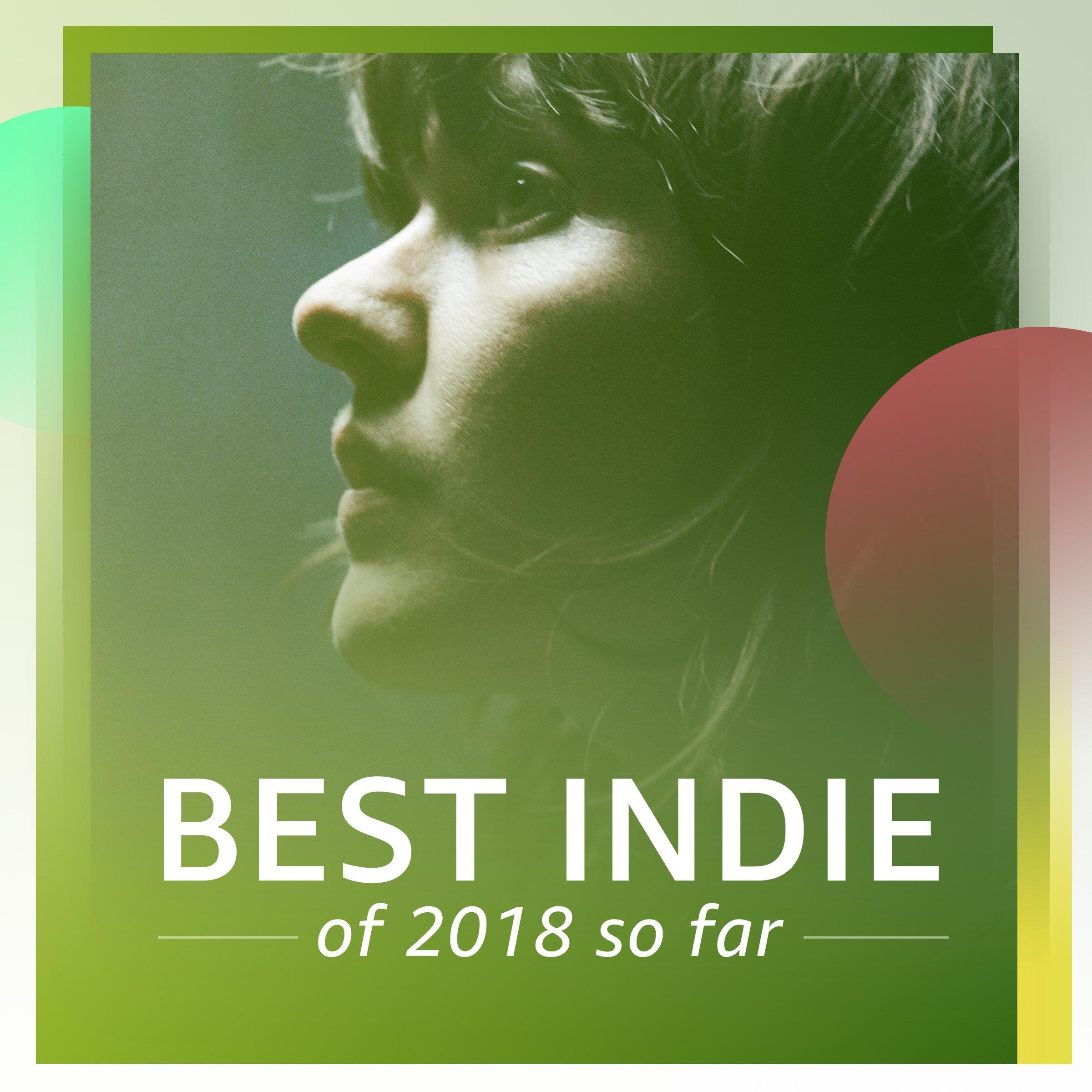 Best Indie of 2018 So Far