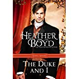 The Duke and I (Saints and Sinners Book 1)