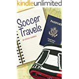 Soccer Travels: One man. One journal. One beautiful game.