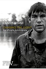 Chasing the Light – Die offizielle Biografie (German Edition) Kindle Edition