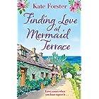 Finding Love at Mermaid Terrace: an utterly heartwarming, feel good spring romance