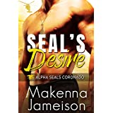 SEAL's Desire (Alpha SEALs Coronado Book 1) (English Edition)