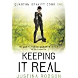 Keeping It Real (Quantum Gravity, Book 1): Quantum Gravity Book One