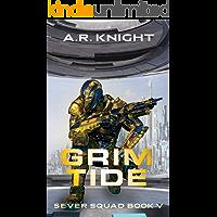 Grim Tide (Sever Squad Book 5) (English Edition)