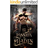 The Passion of Hades: A Fated Mates Fantasy Romance (The Hades Trials Book 2)