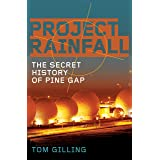 Project RAINFALL: The secret history of Pine Gap
