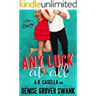Any Luck at All: An Opposites Attract Romantic Comedy (Asheville Brewing)