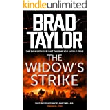 The Widow's Strike: A gripping military thriller from ex-Special Forces Commander Brad Taylor (Taskforce Book 4)