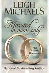 Married... In Name Only Kindle Edition
