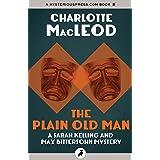 The Plain Old Man (Sarah Kelling and Max Bittersohn Mysteries)